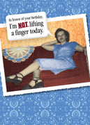 Not Lifting a Finger - Birthday Card