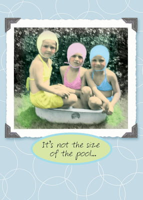 It's Not the Size of the Pool - Birthday Card