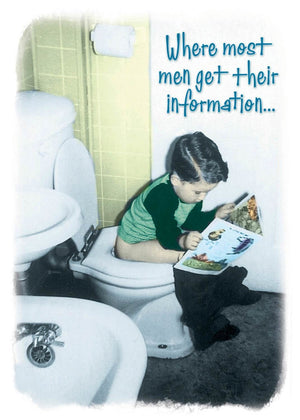 Where Most Men Get Their Information - Birthday Card