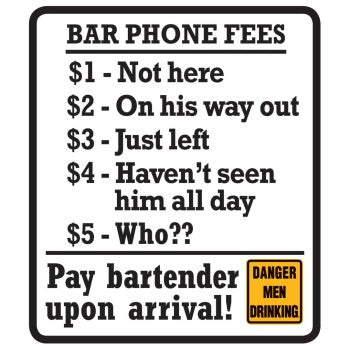 Bar Phone Fees Embossed Sign