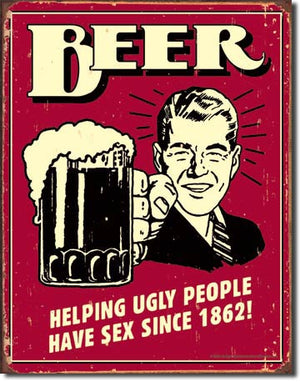 Beer - Helping Ugly People Tin Sign