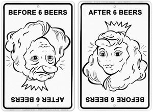 Before & After 6 Beers Sign
