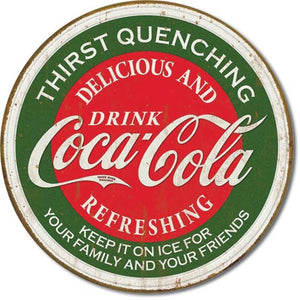 Coke - Thirst Quenching Round Tin Sign