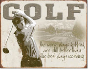 Golf - Best Days Tin Sign
