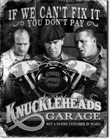 Stooges Knuckleheads Garage Tin Sign
