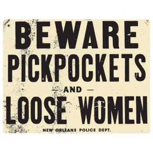 Beware Pickpockets Embossed Sign