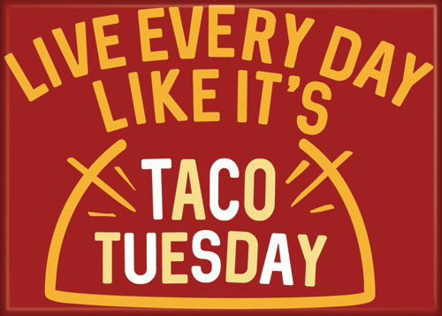 Taco Tuesday Magnet