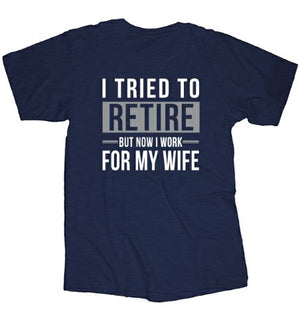 Tried to Retire Tee