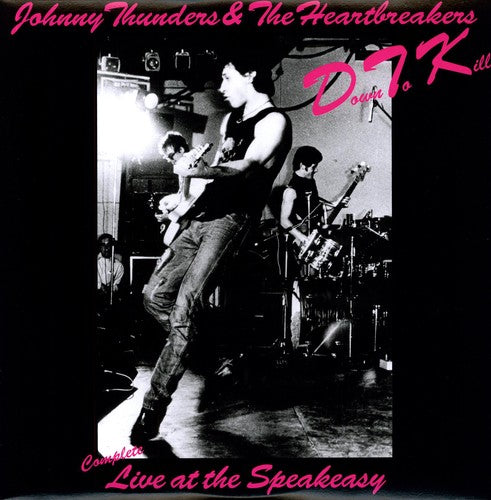 Down to Kill: the Complete Live At the Speakeasy