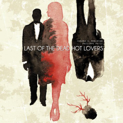 Last of the Dead Hot Lovers