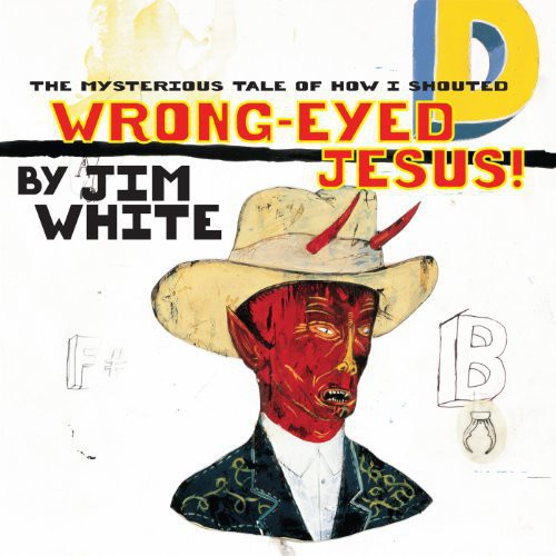 Mysterious Tale of How I Shouted Wrong-Eyed Jesus!