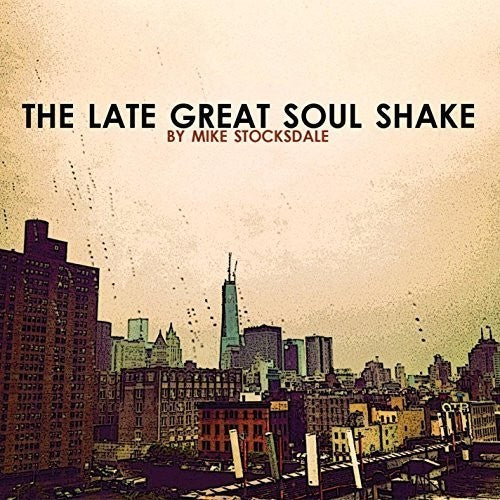 Late Great Soul Shake