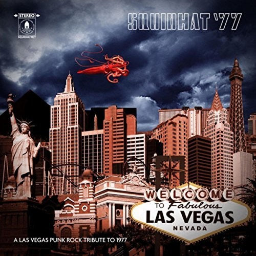 Squidhat '77: Las Vegas Punk Rock Tribute 77 / Var