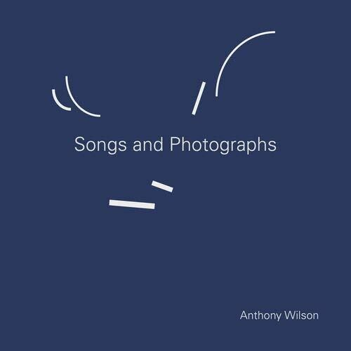 Songs & Photographs