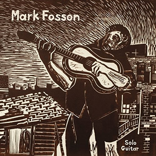 Mark Fosson Solo Guitar