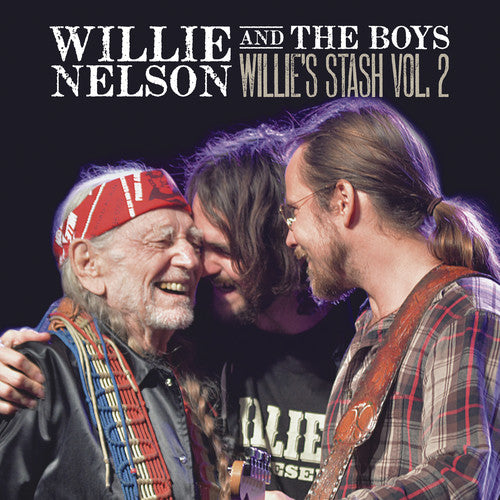Willie & the Boys: Willie's Stash Vol 2