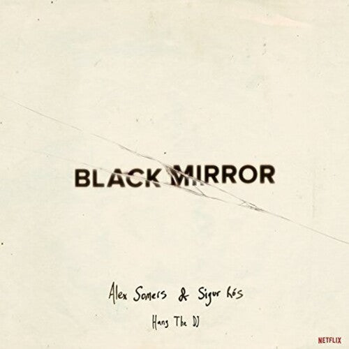 Black Mirror: Hang the Dj (Glow In the Dark Vinyl