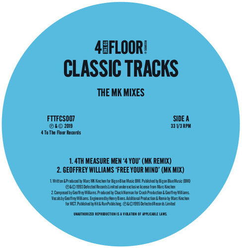 4 to the Floor Classic Tracks: the Mk Mixes