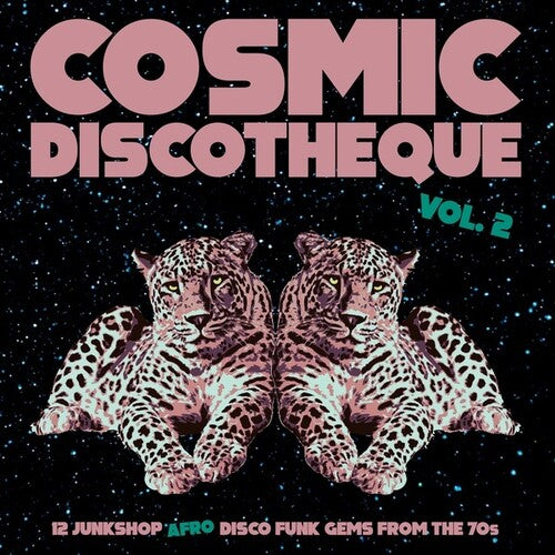 Cosmic Discotheque 2 / Various