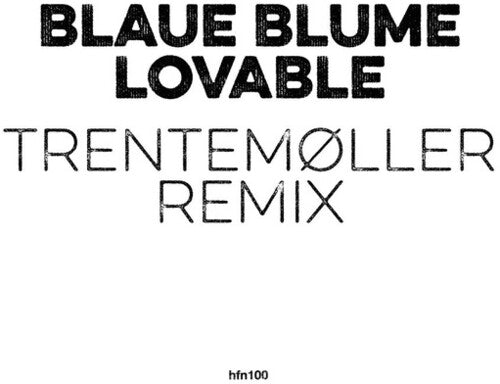 Lovable (Trentemoller Remix)