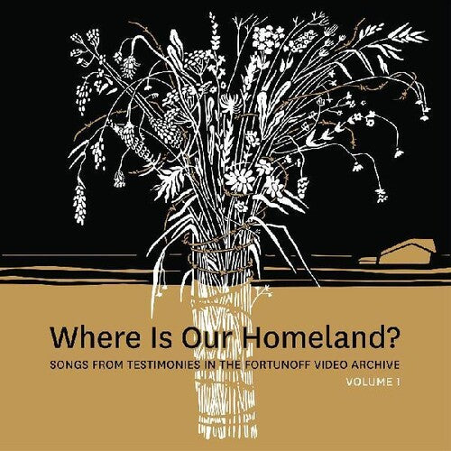 Where Is Our Homeland? Songs from Testimonies
