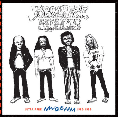 Jobcentre Rejects - Ultra Rare Nwobhm 1978-82 / Va