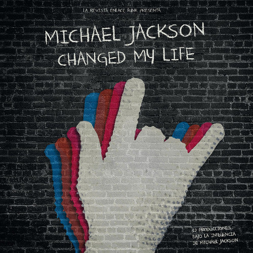 Michael Jackson Changed My Life / Various