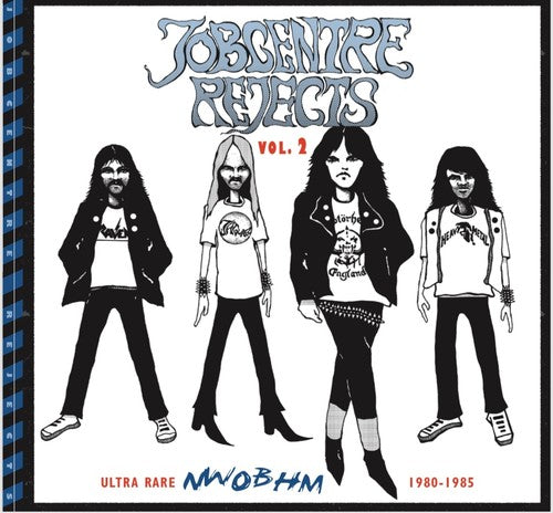Jobcentre Rejects Vol 2- Ultra Rare Nwobhm 1980-85