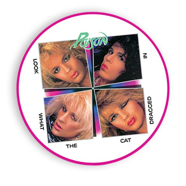 Poison - Look What the Cat Dragged In (PICTURE DISC)