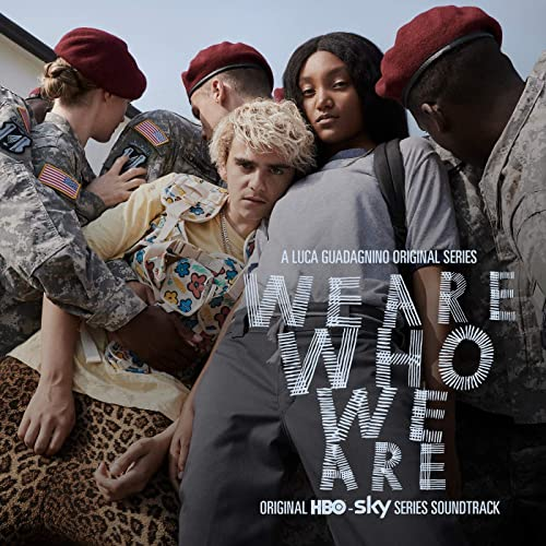 We Are Who We Are (Original Series Soundtrack)