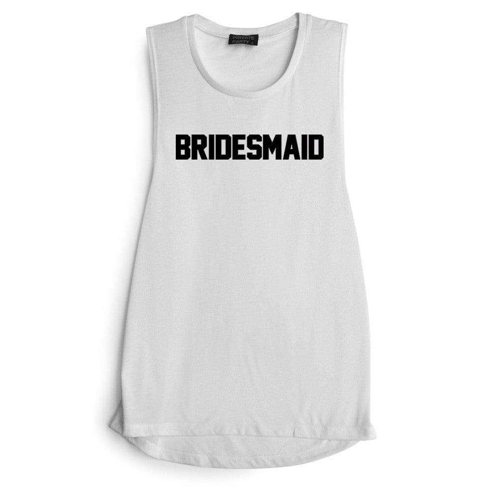 BRIDESMAID [MUSCLE TANK]