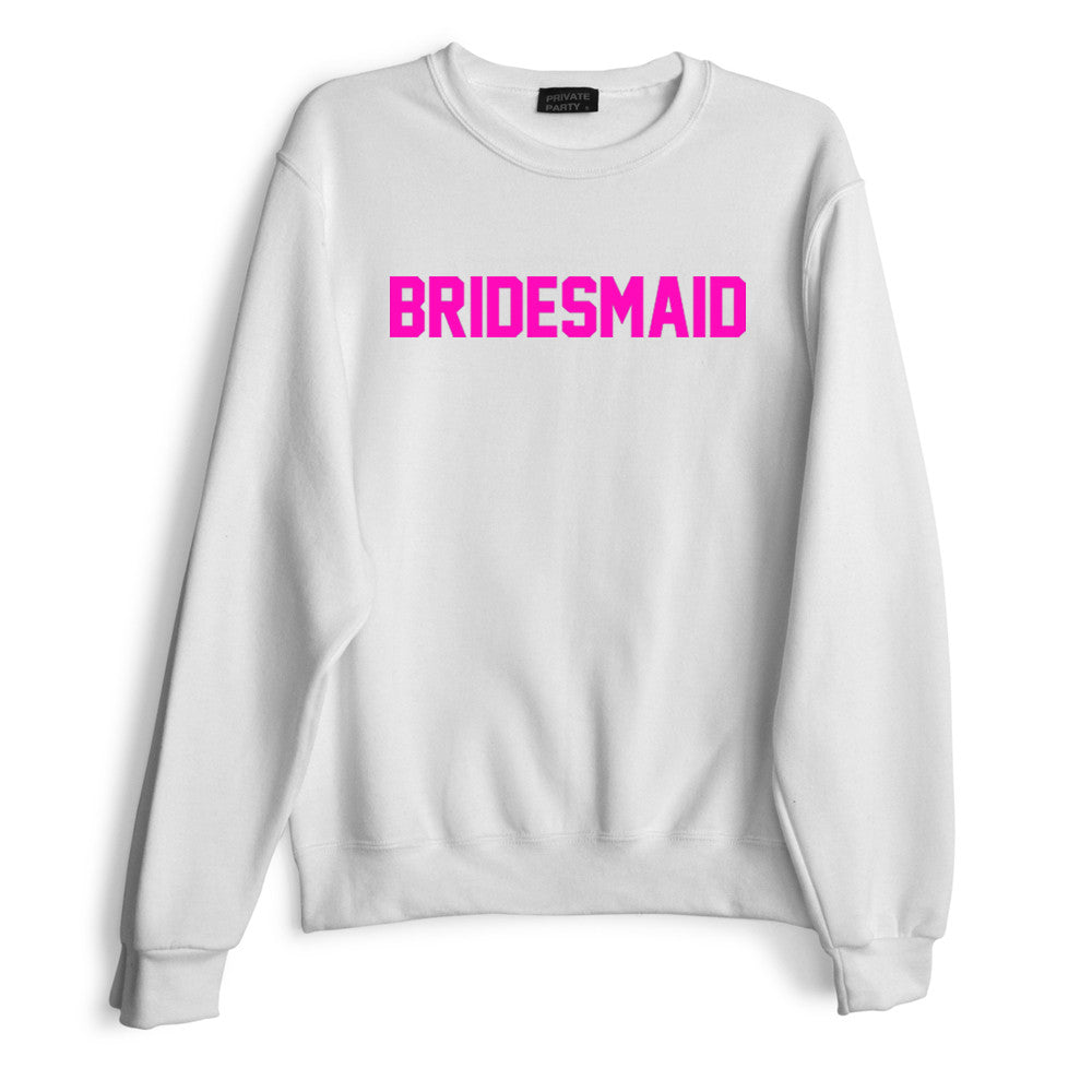 BRIDESMAID // PINK TEXT