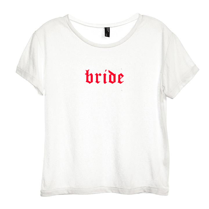 BRIDE // NEW FONT [DISTRESSED WOMEN'S 'BABY TEE']