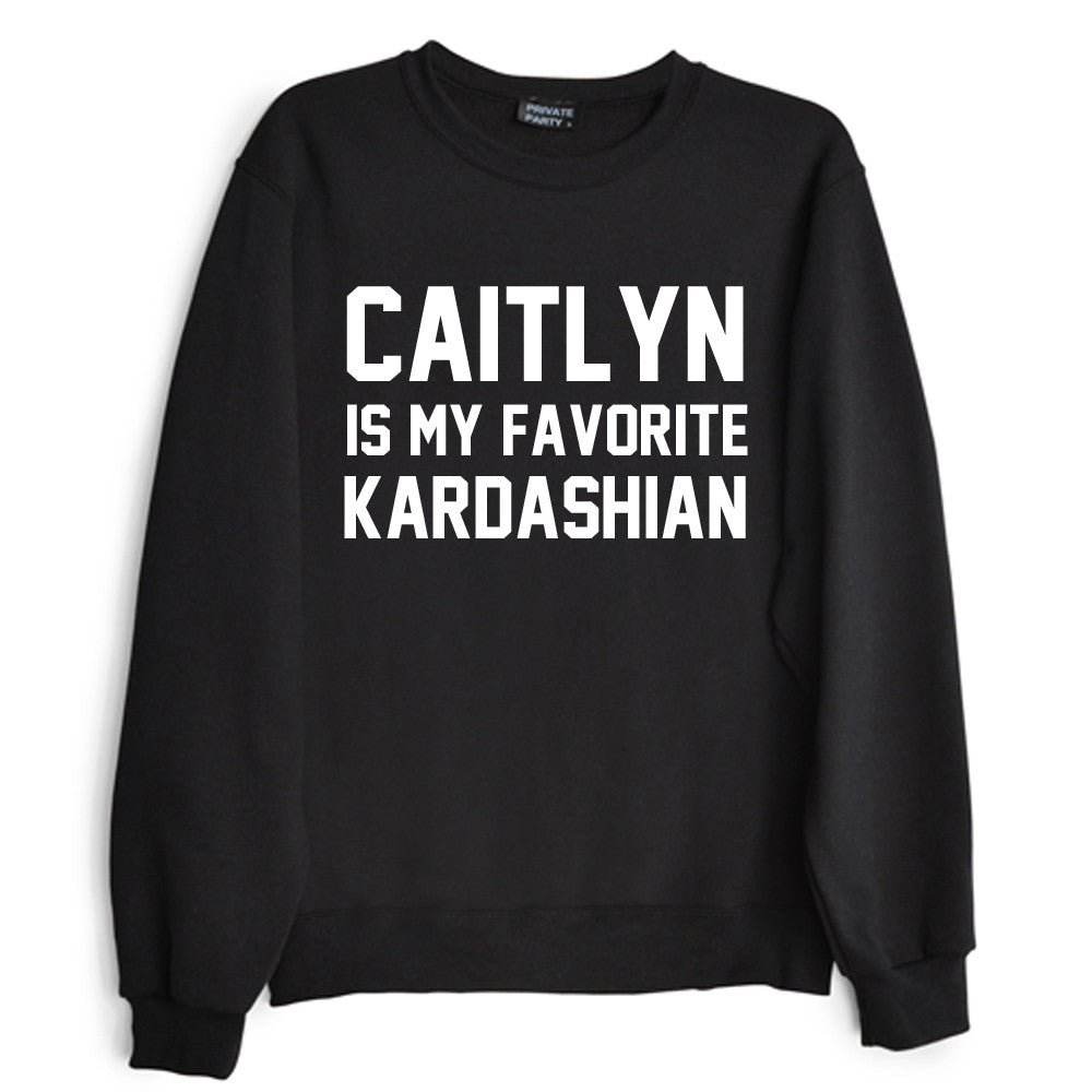 CAITLYN IS MY FAVORITE KARDASHIAN
