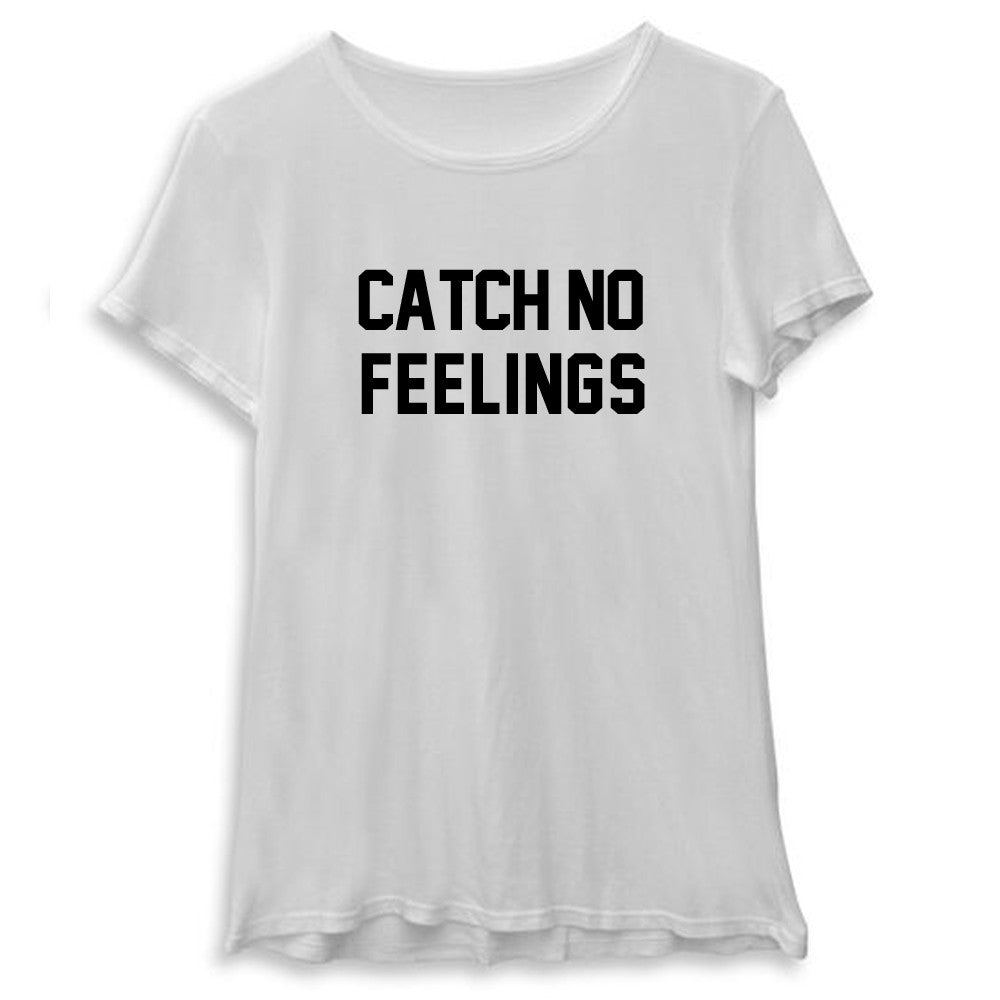 CATCH NO FEELINGS [WOMEN'S TEE]