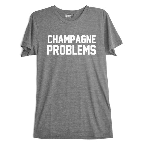 CHAMPAGNE PROBLEMS [TEE]