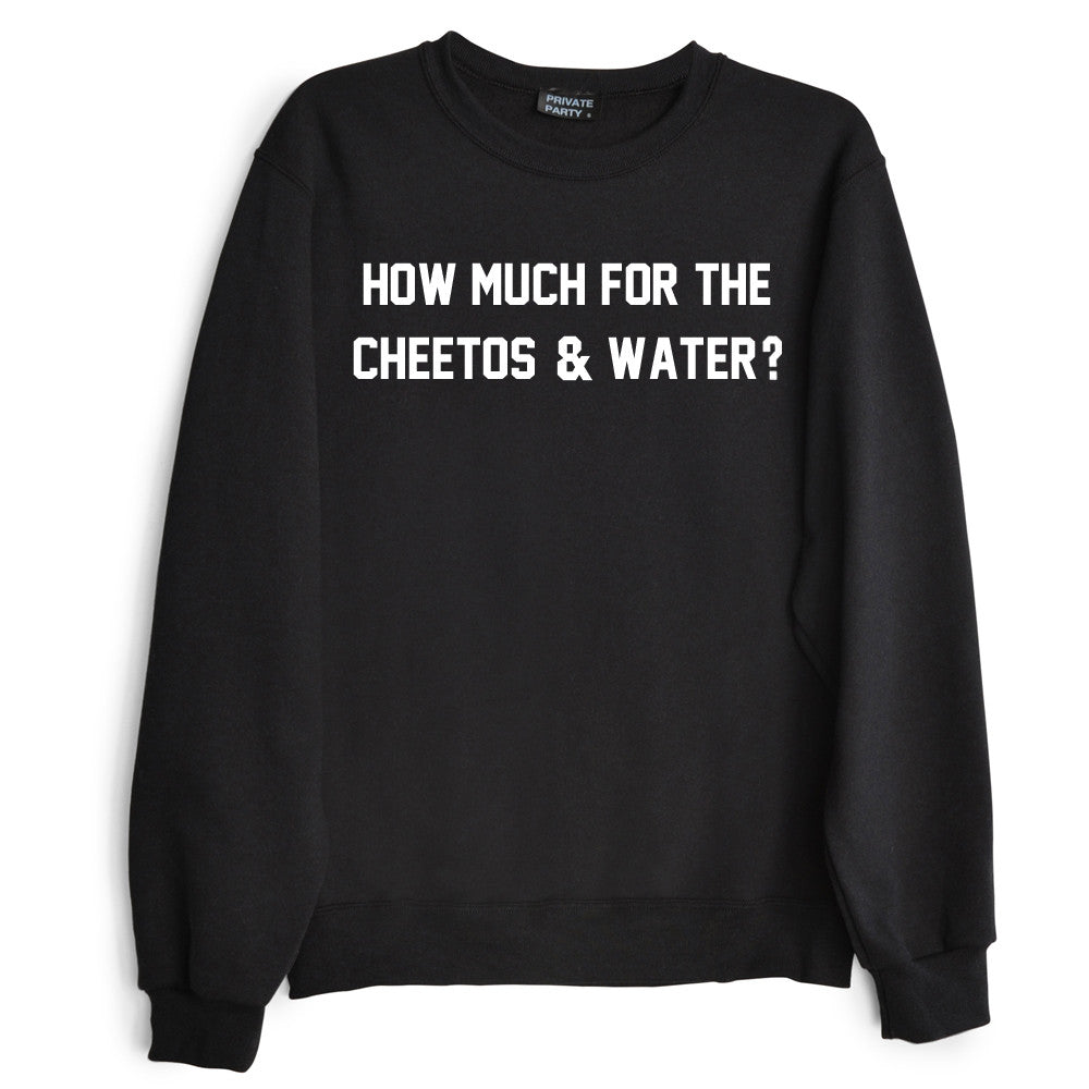 HOW MUCH FOR THE CHEETOS & WATER?