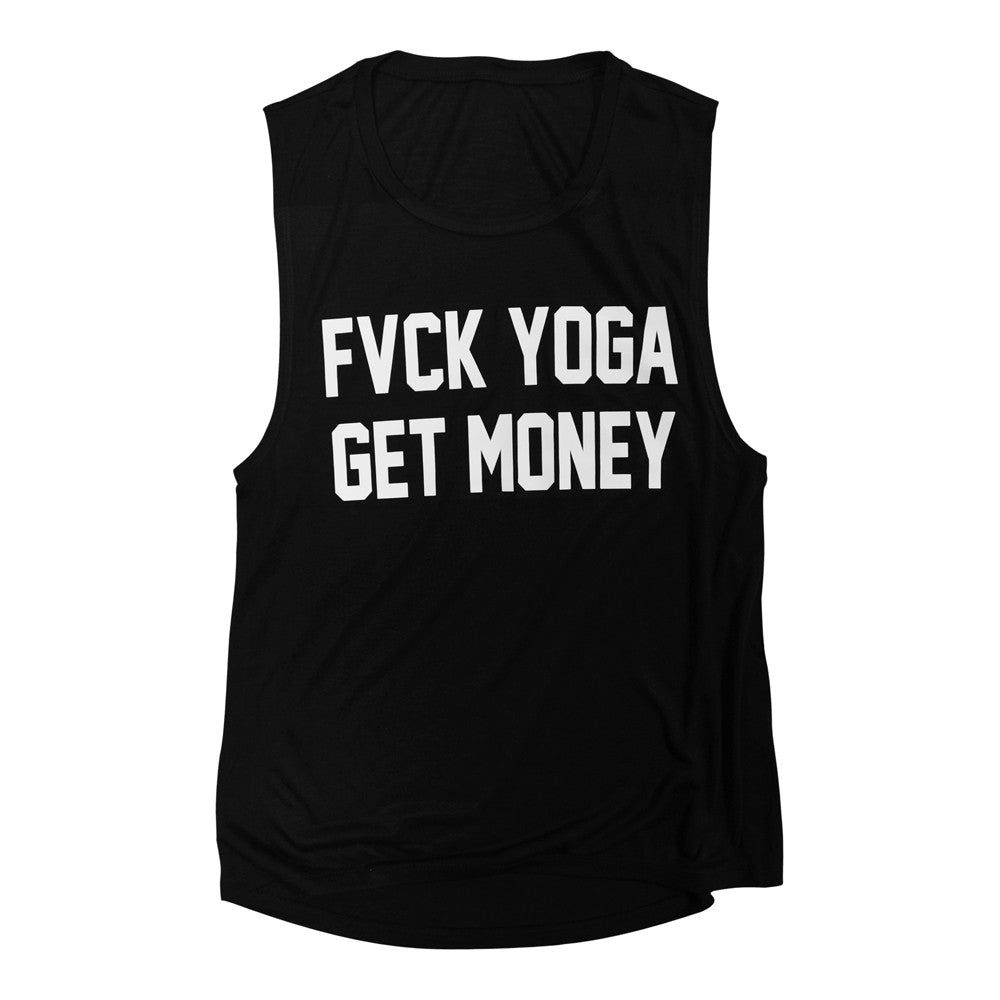 FVCK YOGA GET MONEY [MUSCLE TANK]