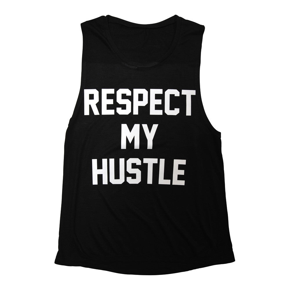 RESPECT MY HUSTLE [MUSCLE TANK]