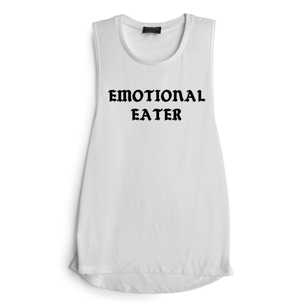 EMOTIONAL EATER [MUSCLE TANK]