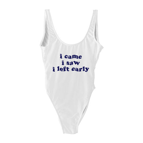 I CAME I SAW I LEFT EARLY [SWIMSUIT]
