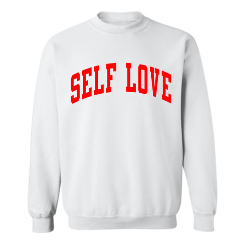 SELF LOVE [UNISEX CREWNECK SWEATSHIRT]