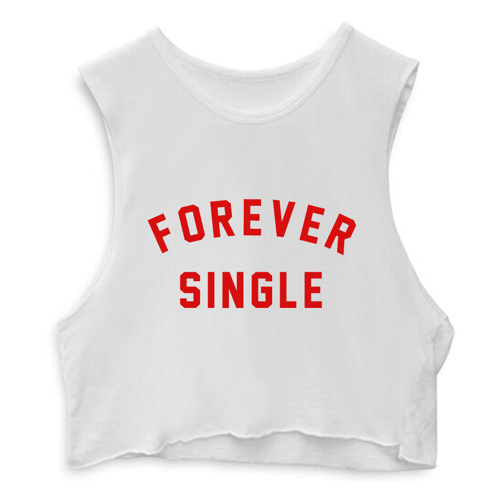 FOREVER SINGLE  [CROP MUSCLE TANK]