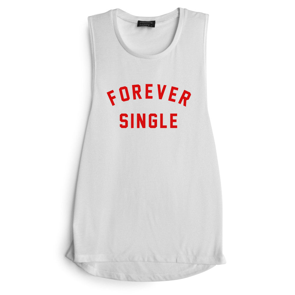 FOREVER SINGLE [MUSCLE TANK]