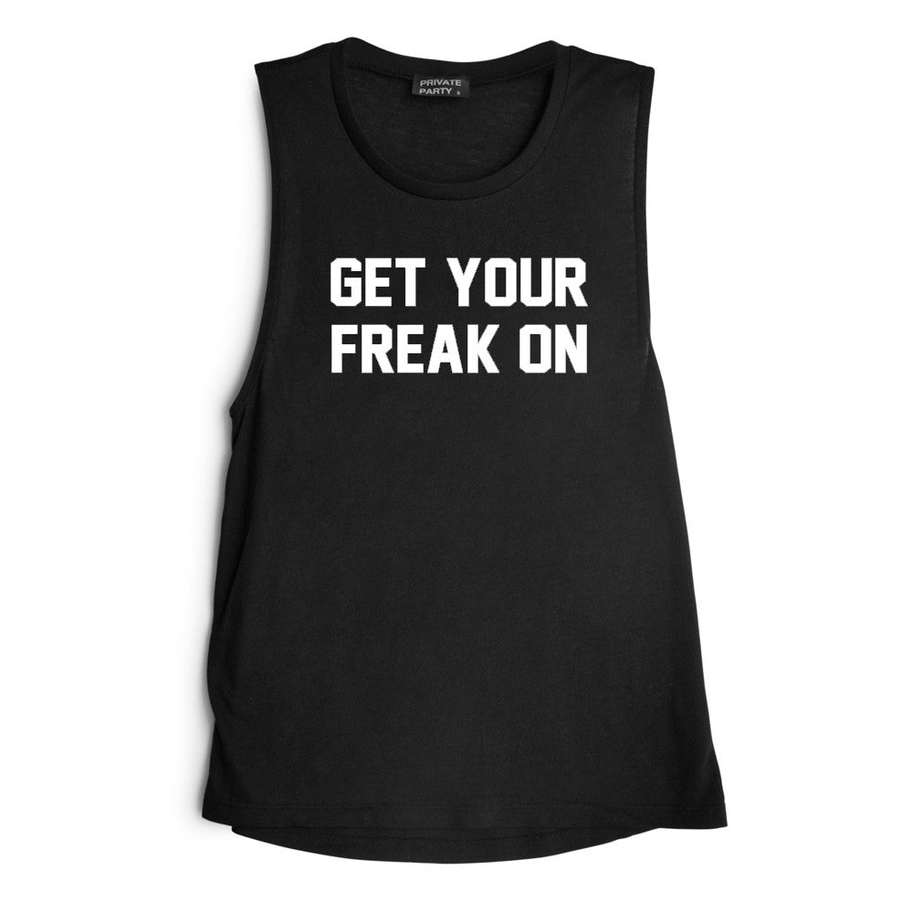GET YOUR FREAK ON [MUSCLE TANK]