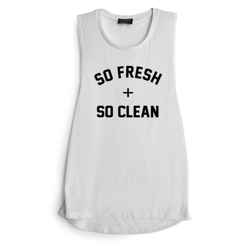 SO FRESH + SO CLEAN [MUSCLE TANK]