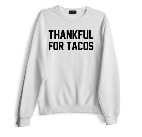 THANKFUL FOR TACOS