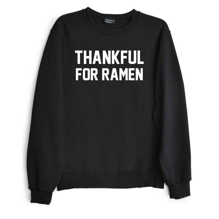 THANKFUL FOR RAMEN
