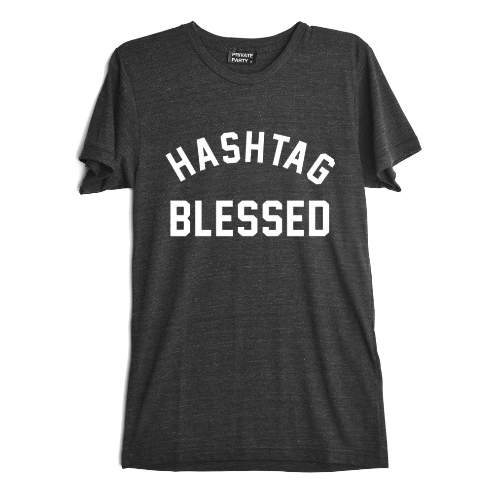 HASHTAG BLESSED [TEE]