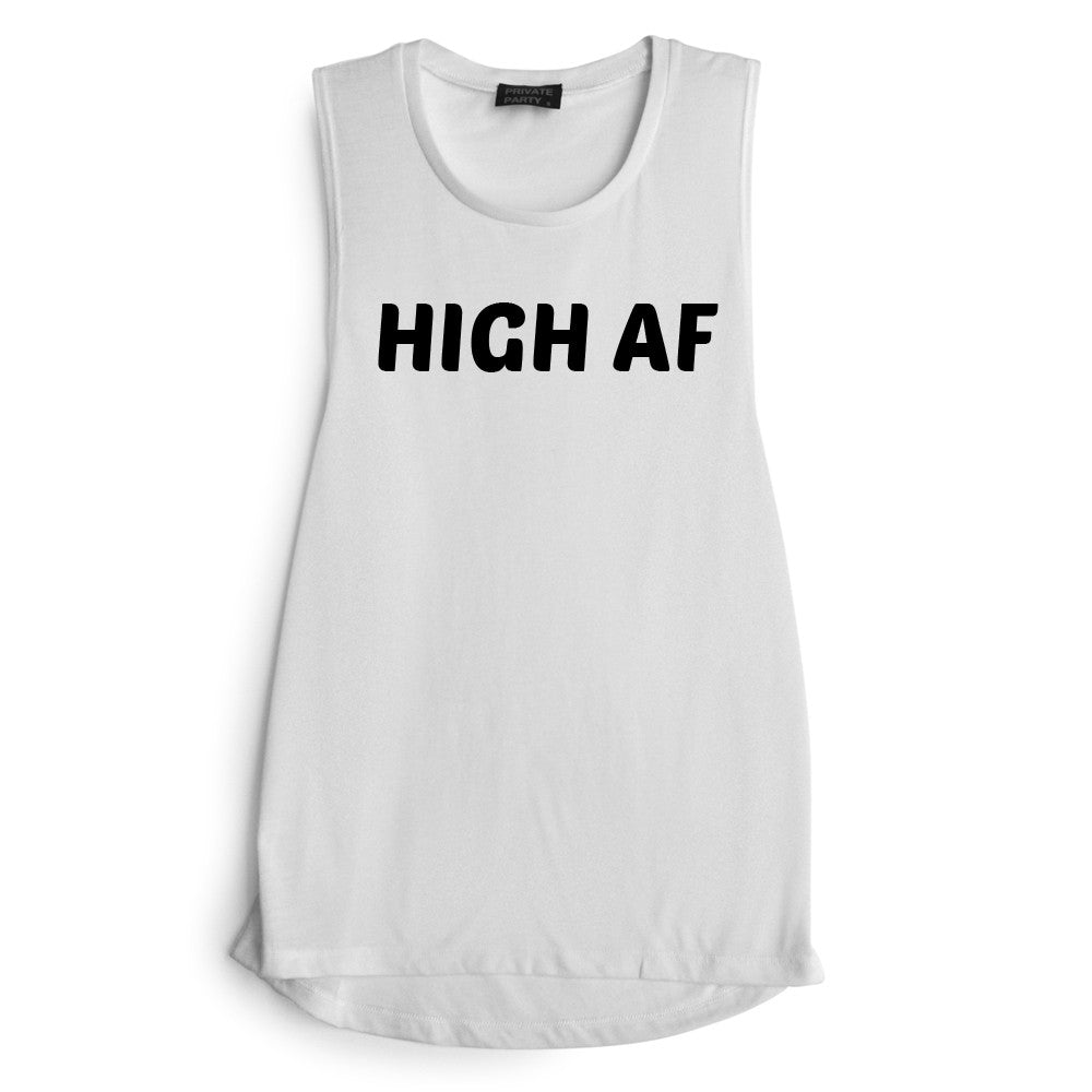 HIGH AF [MUSCLE TANK]